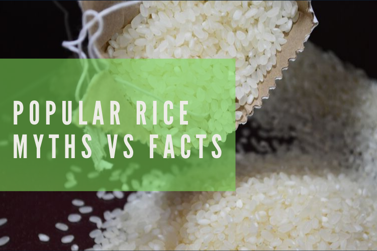 7 Most Popular Myths About Rice and Facts